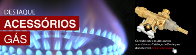 Destaques Acessórios Gás